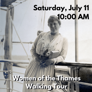 Suffragettes, Puppeteers, & Patriots: Women of the Thames Walking Tour (Saturday, July 11 at 10:00 AM)