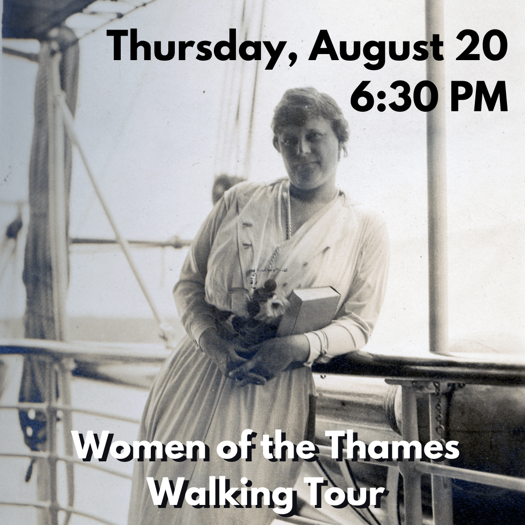 Suffragettes, Puppeteers, & Patriots: Women of the Thames Walking Tour (Thursday, August 20 at 6:30 PM)