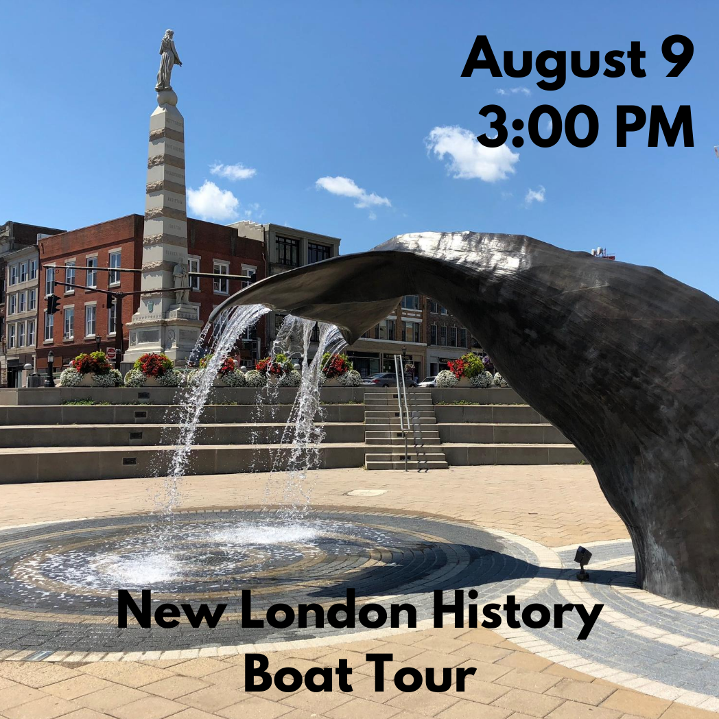 New London History Boat Tour (Sunday, August 9 at 3:00 PM)