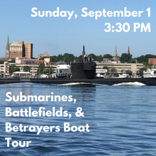 Load image into Gallery viewer, Submarines, Battlefields, and Betrayers Boat Tour (Sunday, September 1)