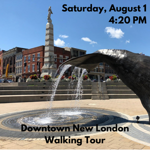Downtown New London Walking Tour, Saturday, August 1 at 4:20 PM (Free to 2020 Water Taxi riders & season pass holders)
