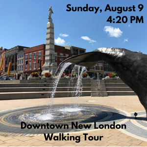 Downtown New London Walking Tour, Sunday, August 9 at 4:20 PM (Free to 2020 Water Taxi riders & season pass holders)