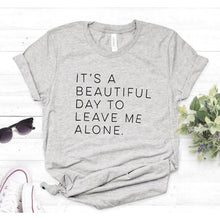 Load image into Gallery viewer, 'It's A Beautiful Day' Sassy T-Shirt (6 Colors)-LovelyThreads.co