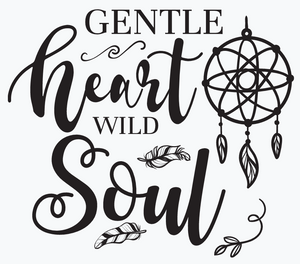 Gentle Heart Wild Soul Digital Download SVG