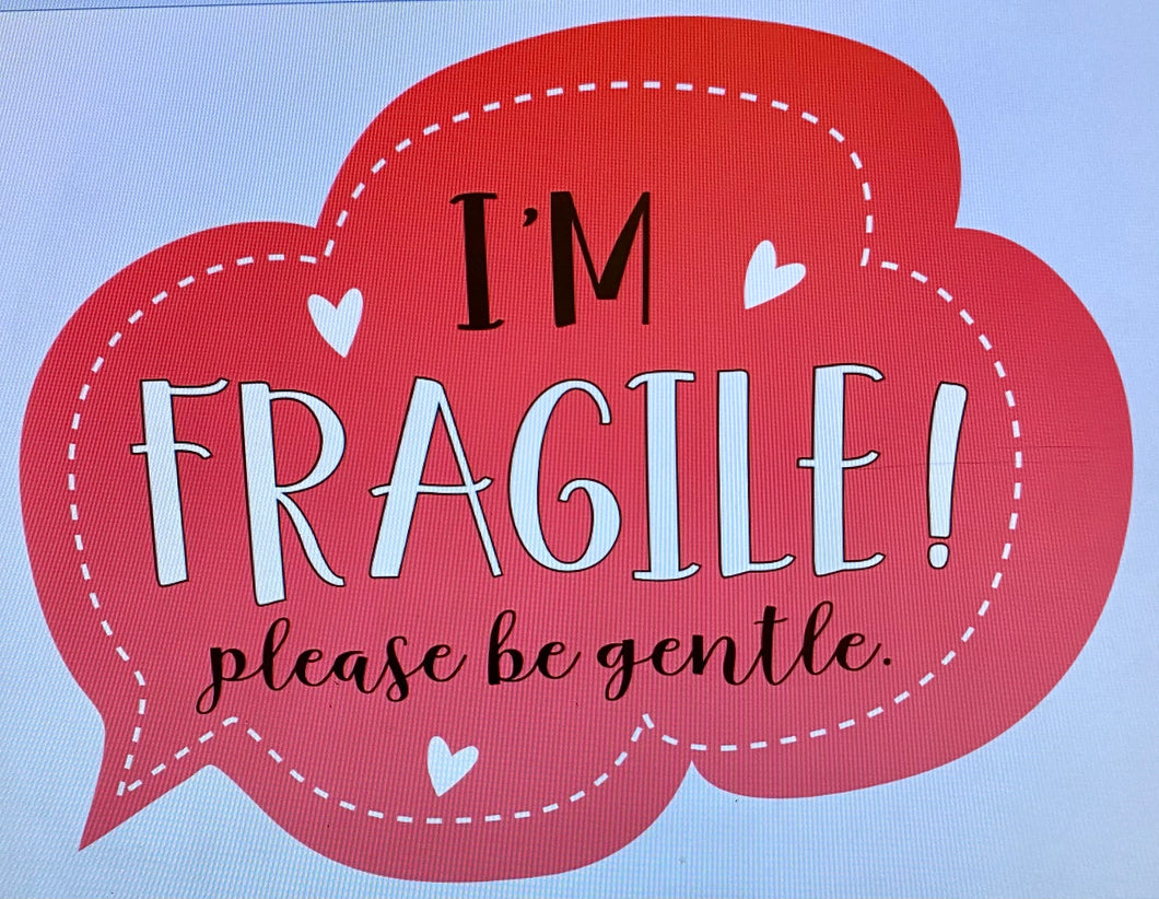 I'm fragile sticker, 20 - 2 inch stickers
