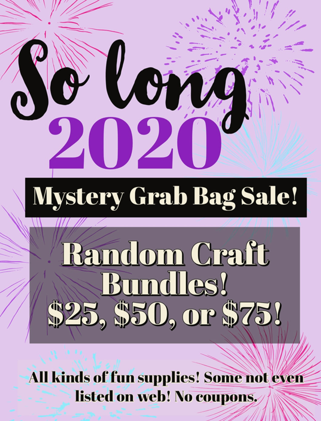 So Long 2020 Mystery Craft Bundle $75 ($135 value)