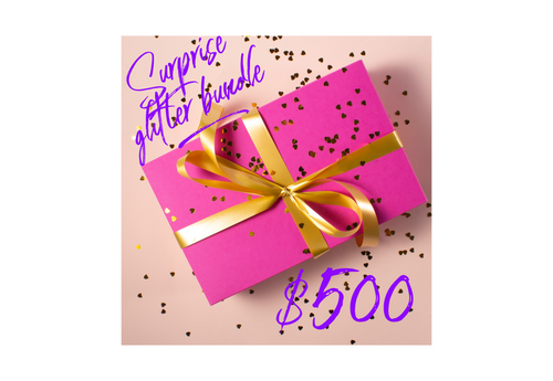 $500 Glitter Bundle Surprise for yourself