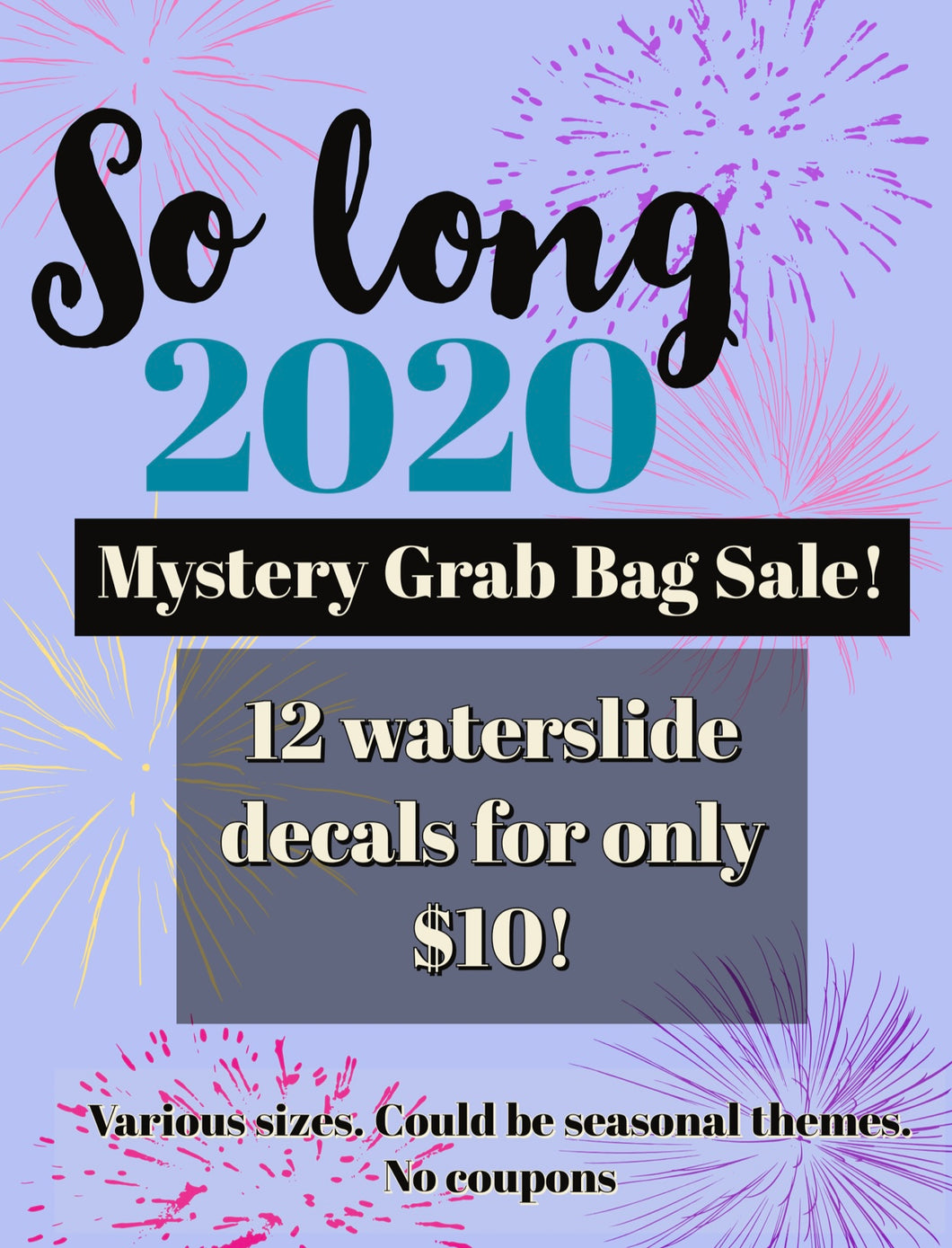 So long 2020 Mystery Grab Bag 12 Waterslides