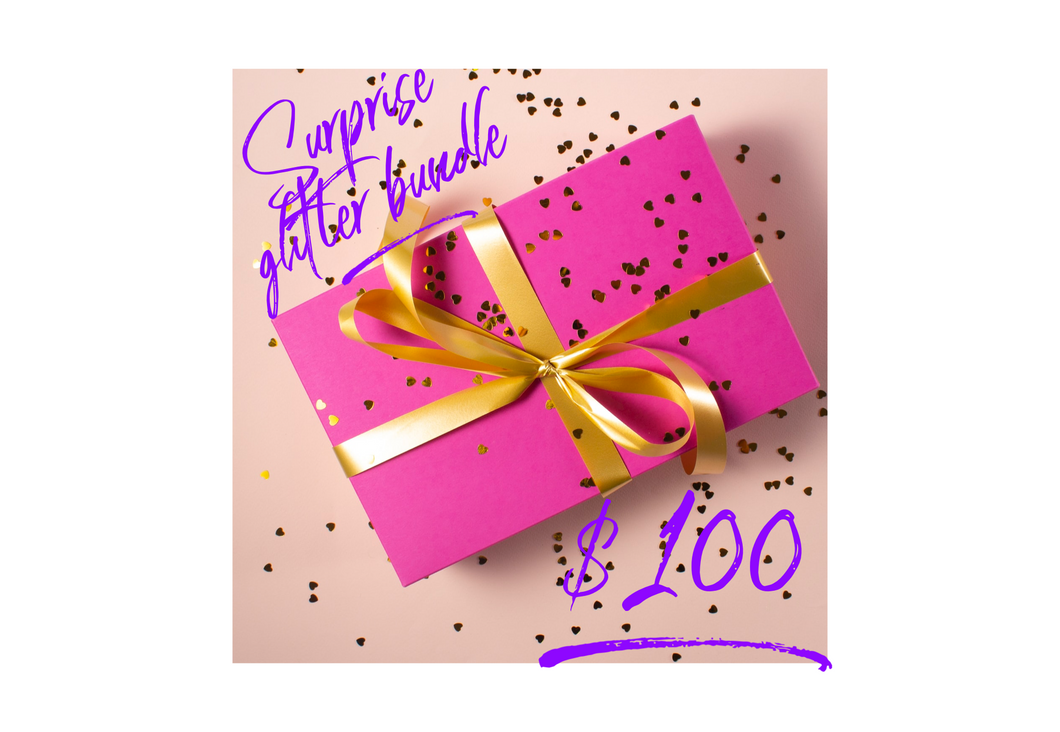 $100 Glitter Bundle Surprise for yourself