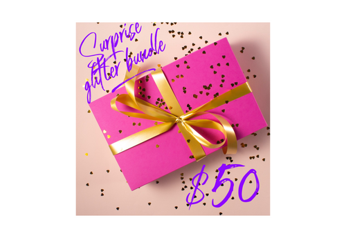 $50 Glitter Bundle Surprise for yourself