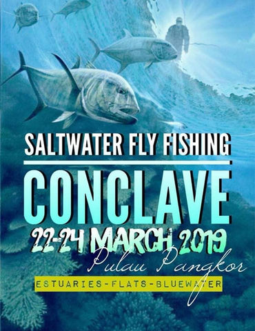 Salt Water Fly Fishing Conclave 2019 Pulau Pangkor Straits Fly Shop