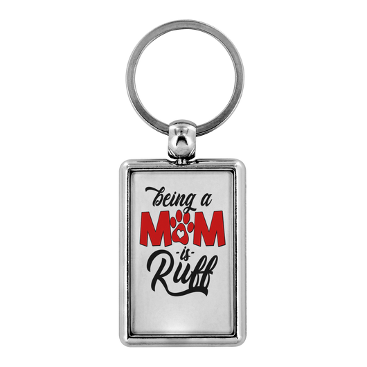 'Being A Dog Mom Is Ruff' Dog Lover Keychain - Paws Night Out