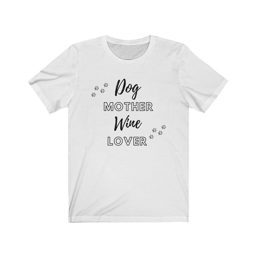 Dog Mother Wine Lover Shirt - Paws Night Out