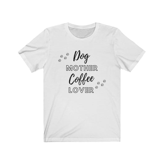 Dog Mother Coffee Lover Shirt - Paws Night Out