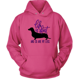 'Life Is Short And So Are My Legs' Dog Lover Hoodie - Paws Night Out