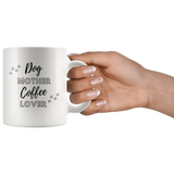 Dog Mother Coffee Lover Coffee Mug - Paws Night Out