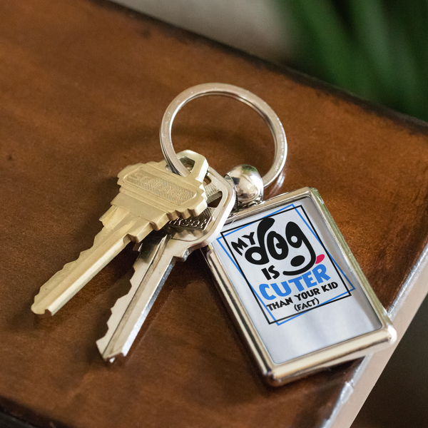 'My Dog Is Cuter Than Your Kid (Fact)' Dog Lover Keychain