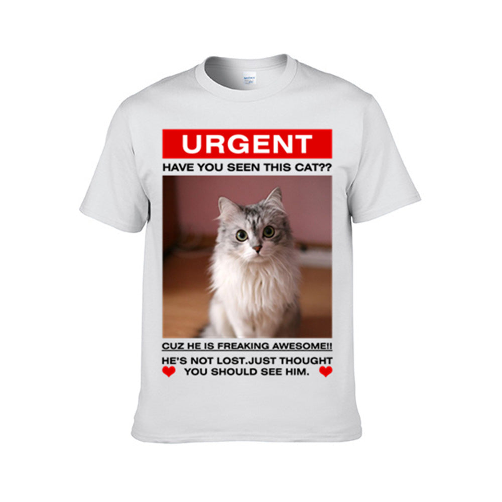 Have you seen this cat - Personalized Cat Tee