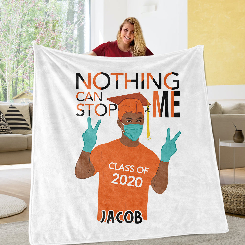 NOTHING CAN STOP ME CLASS OF 2020 Custom Name Blankets 02