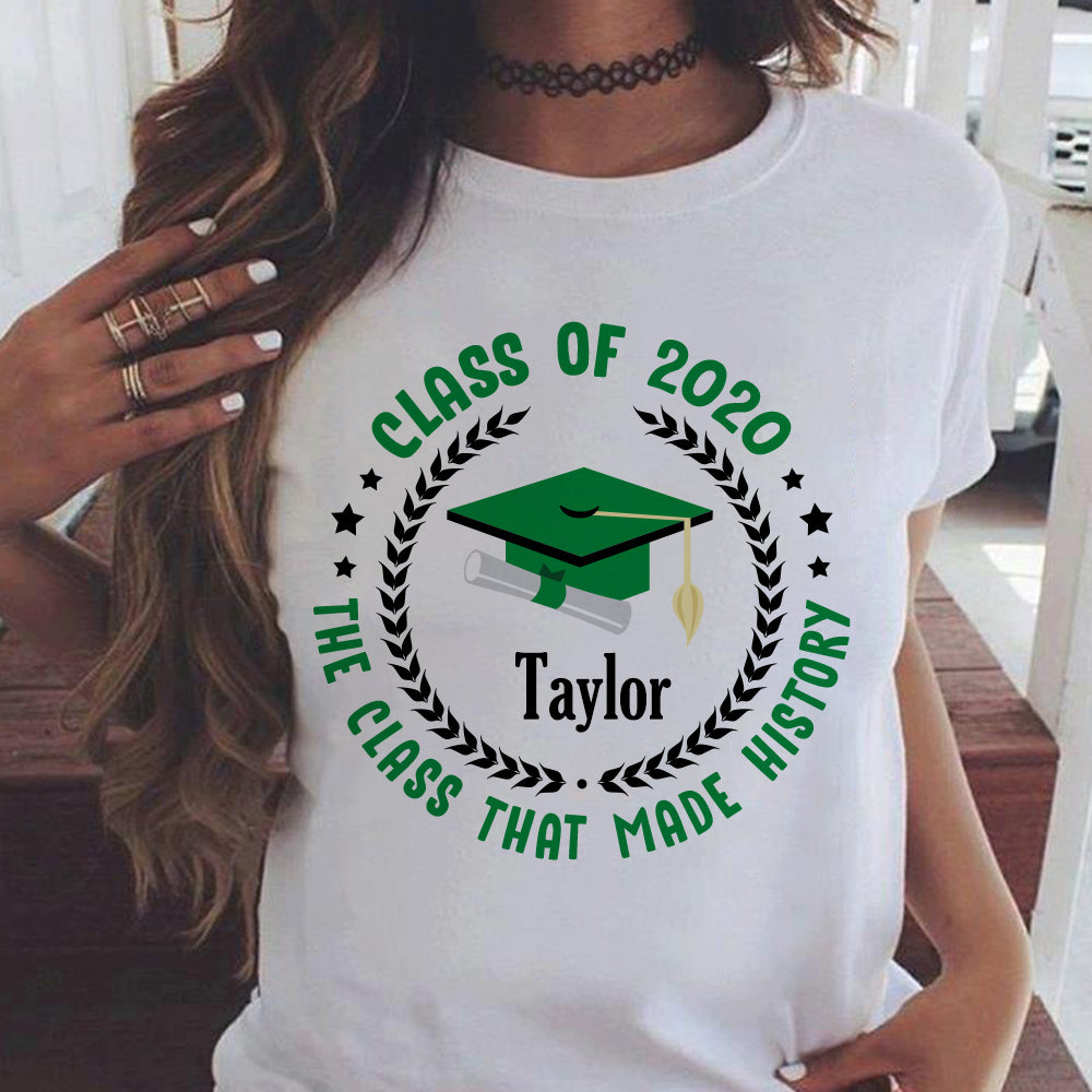 CLASS OF 2020 Custom Name Unisex T-Shirts - The Class That Made History