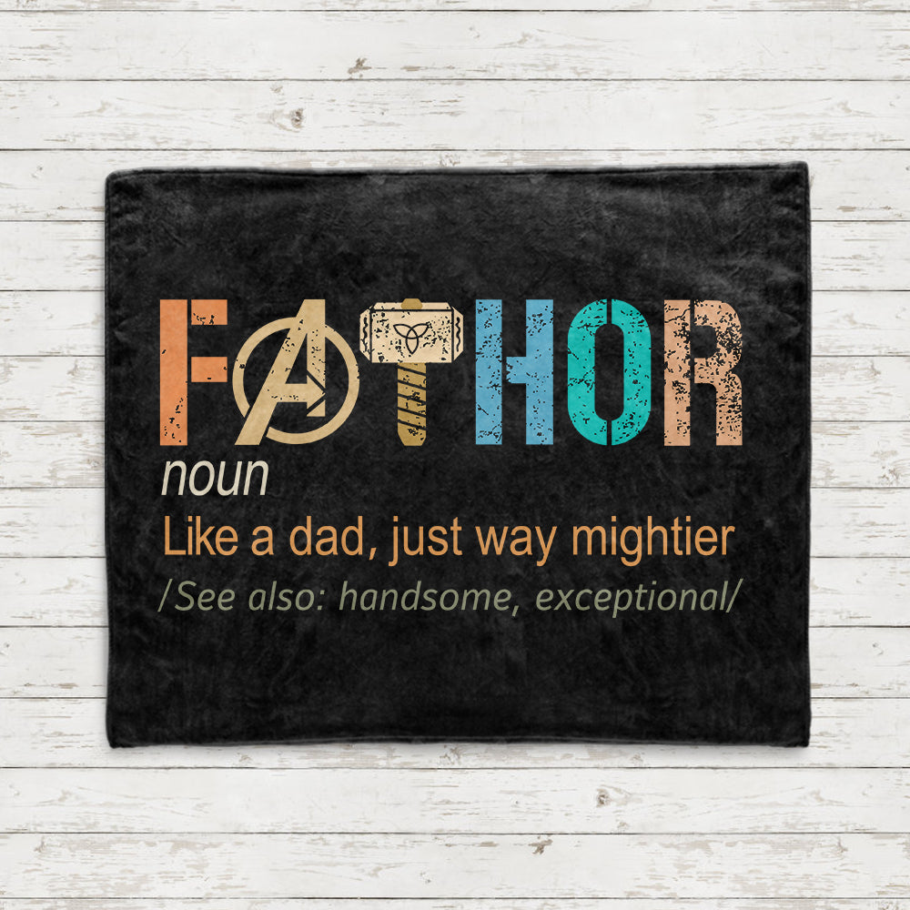 Fathor Like A Dad Just Way Mightier Cozy Plush Fleece Blankets - Perfect Birthday Holiday Gifts for Dad Uncle & Grandpa