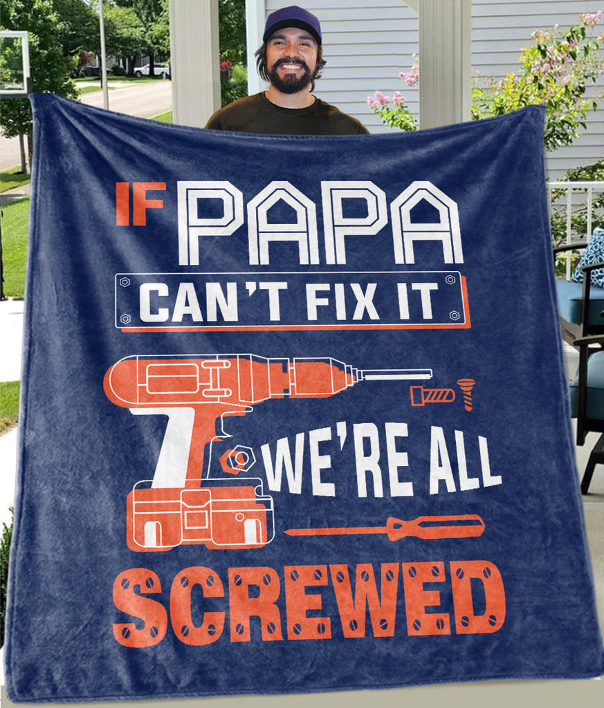 If Papa Can't Fix It Custom Title Cozy Plush Fleece Blankets  - Perfect Birthday Holiday Gifts for Dad Uncle & Grandpa