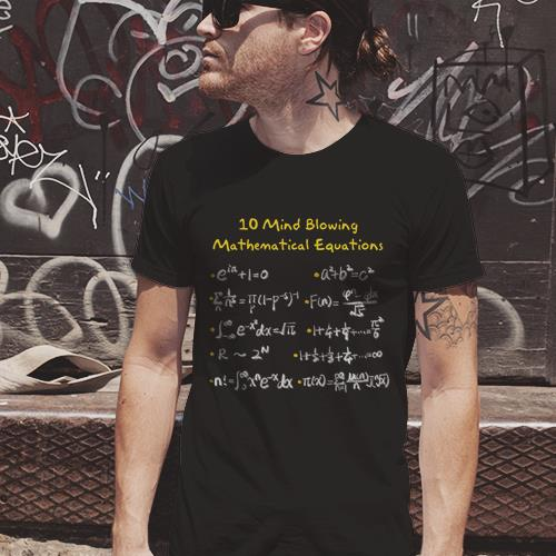 10 Mind-Blowing Mathematical Equations — Unisex Tee