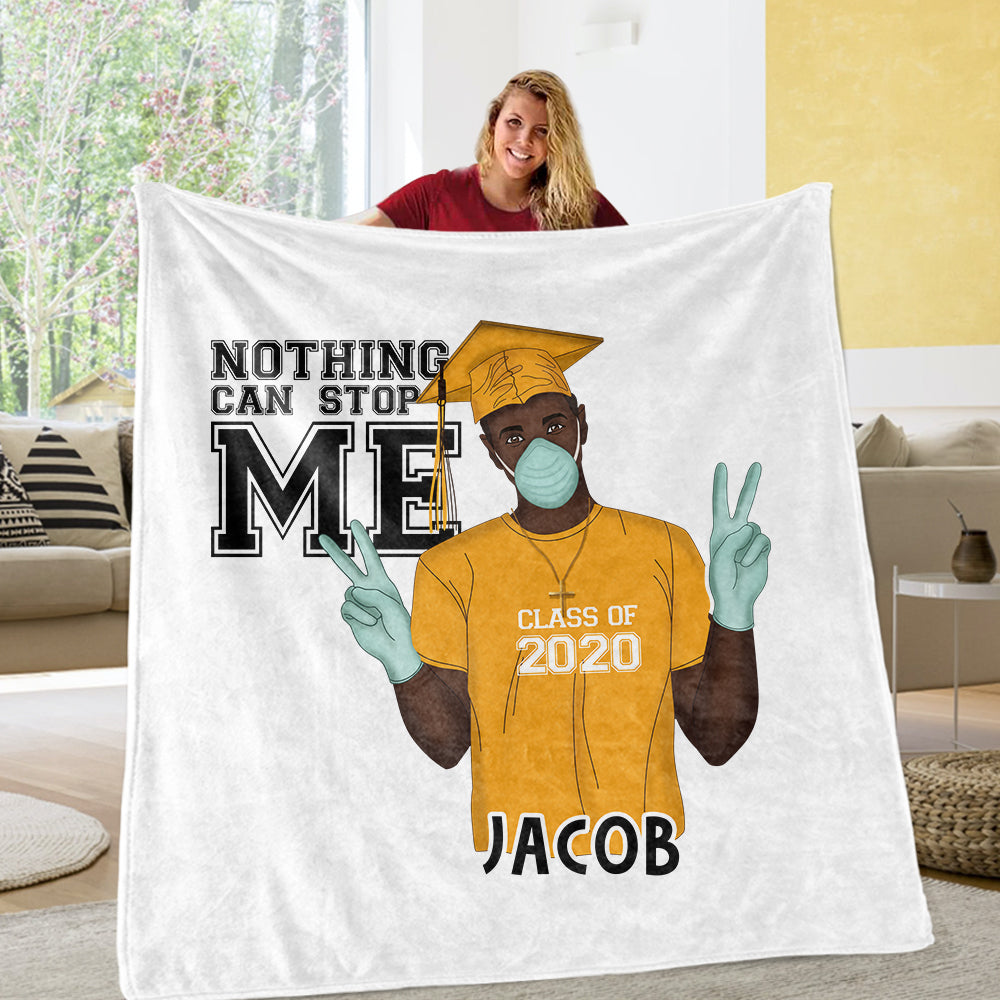NOTHING CAN STOP ME CLASS OF 2020 Custom Name Blankets 01