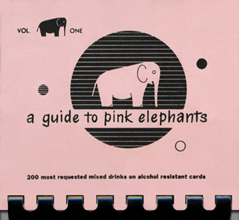 A Guide to Pink Elephants, Volume 1