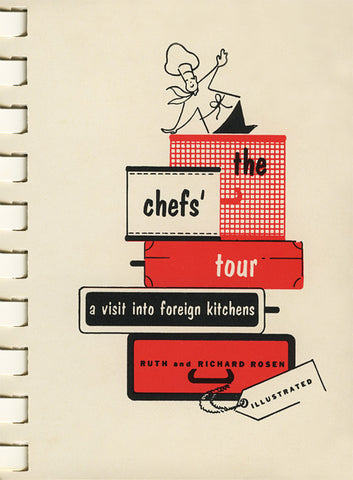The Chef's Tour: A Visit into Foreign Kitchens