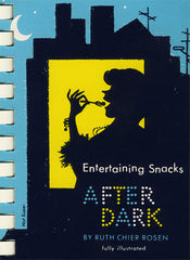entertaining snacks after dark cookbook cover