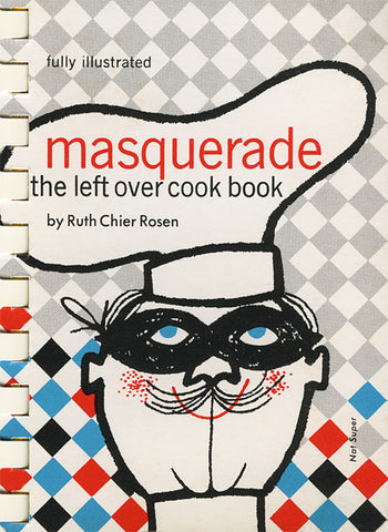 Masquerade: The Left Over Cook Book