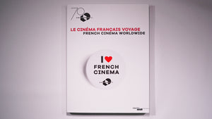 Book French Cinema Worldwide - UniFrance 70th anniversary front cover