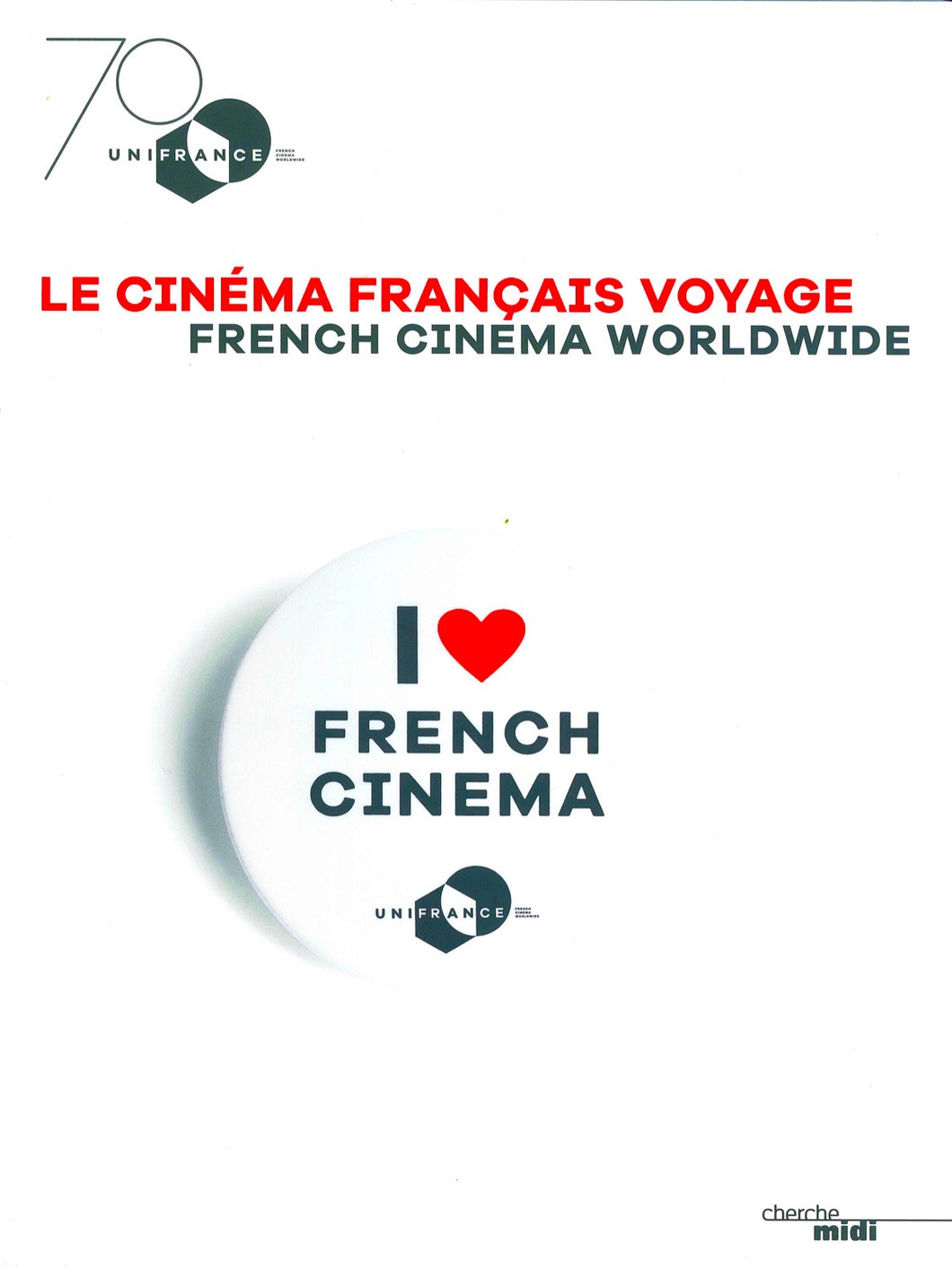 Book French Cinema Worldwide - UniFrance 70th anniversary Frontcover
