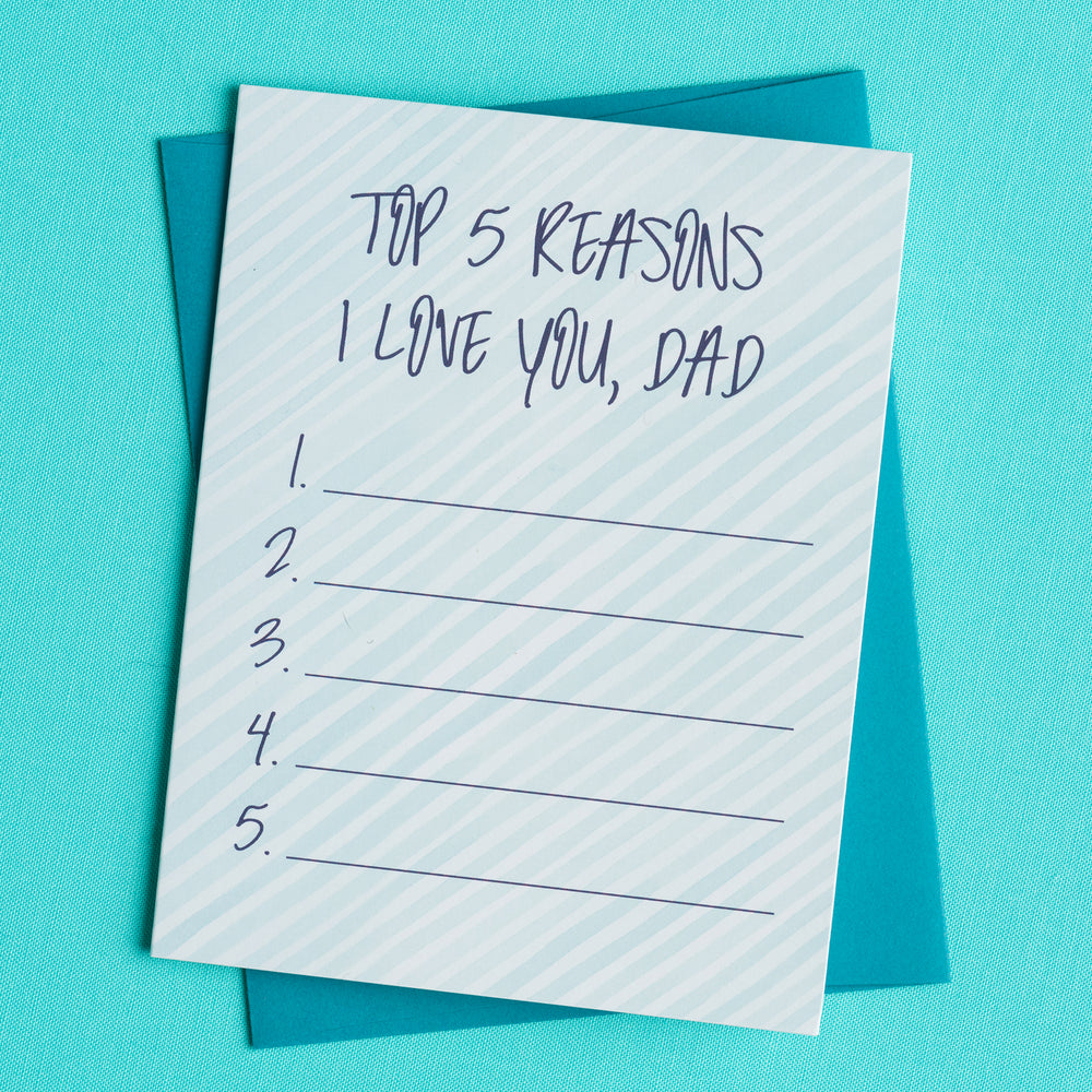 Top 5 Reasons I Love Dad Greeting Card