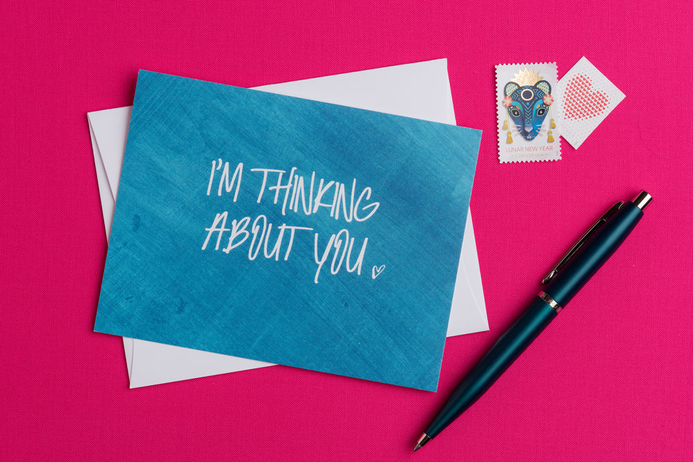 I'm Thinking About You Flat  Greeting Card