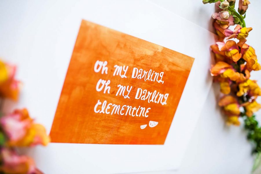 Oh My Darling Clementine Print