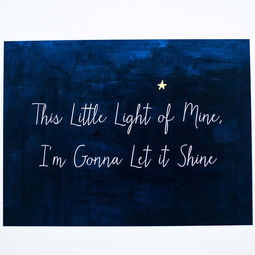 This Little Light of Mine print