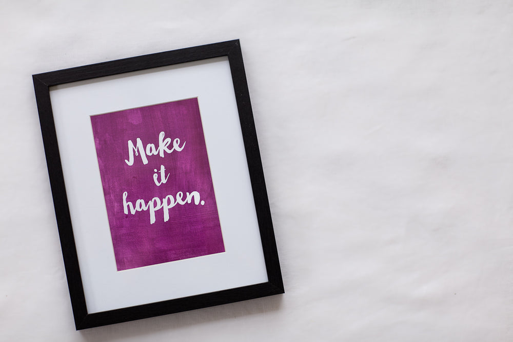 Annie Taylor Designs - Make it Happen print - 8x10 Print - $14.00