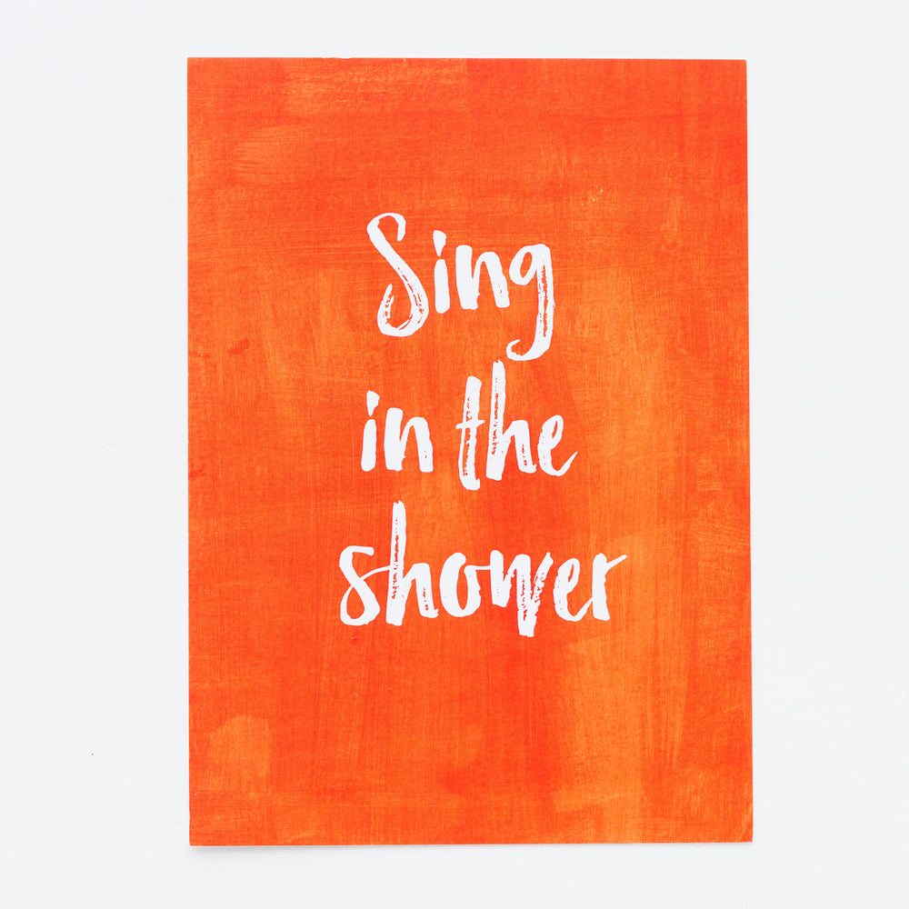 Sing in the Shower print