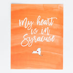 My Heart is in Syracuse print