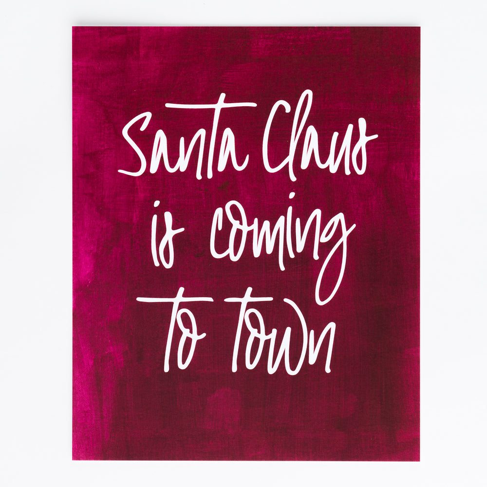 Santa Claus is Coming to Town print