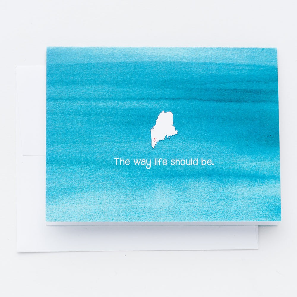 Maine - The Way Life Should Be Notecards
