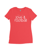 Love & Football Women's Fitted T-Shirt