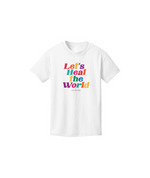 Let's Heal the World Kids Tee