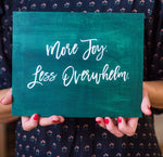 Annie Taylor Designs - More Joy, Less Overwhelm print