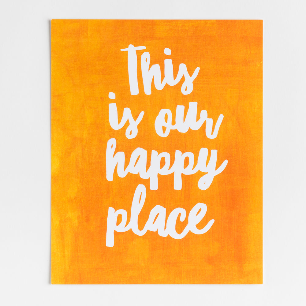 This is Our Happy Place, Classroom print