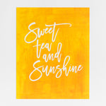 Sweet Tea and Sunshine print