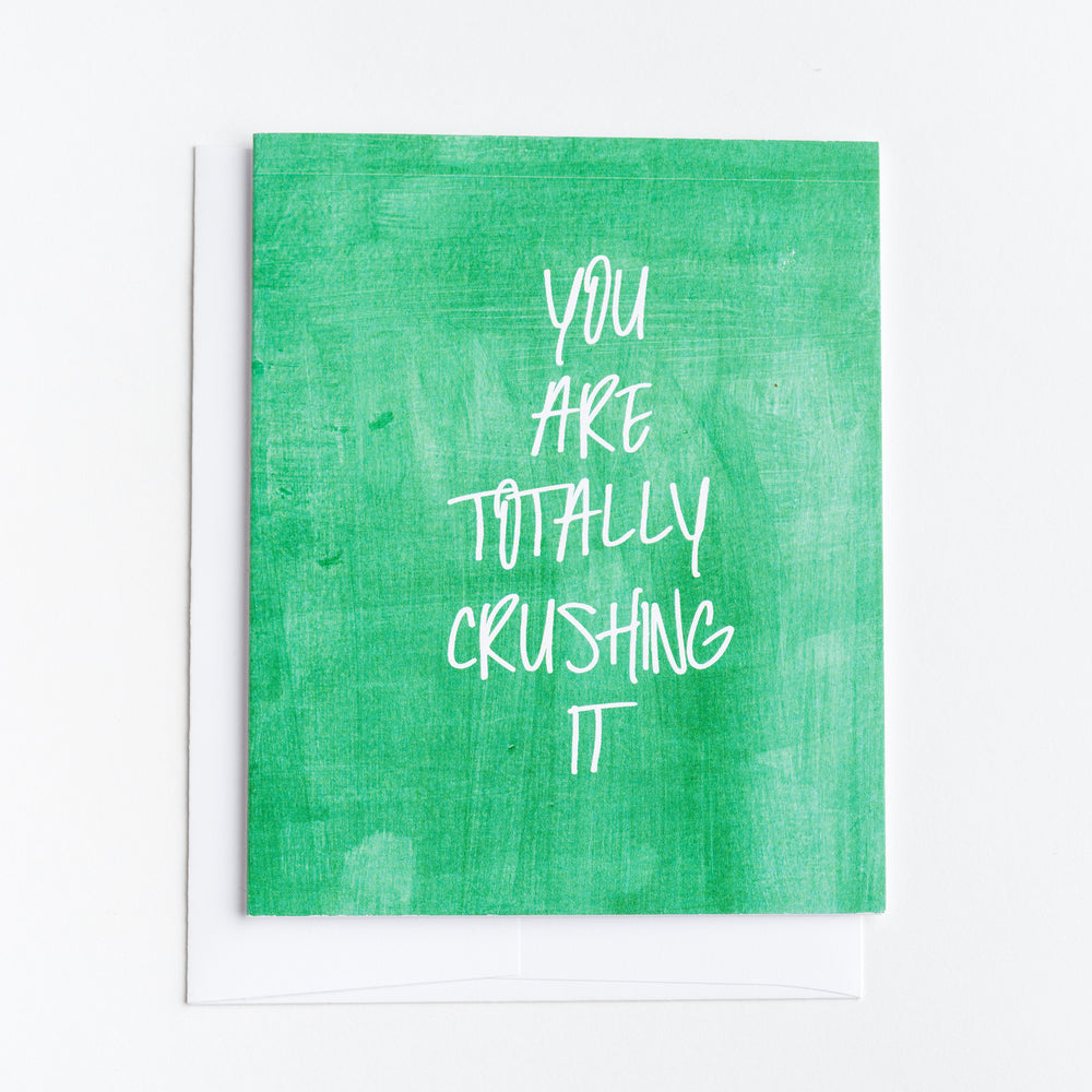 You Are Totally Crushing It Greeting Card
