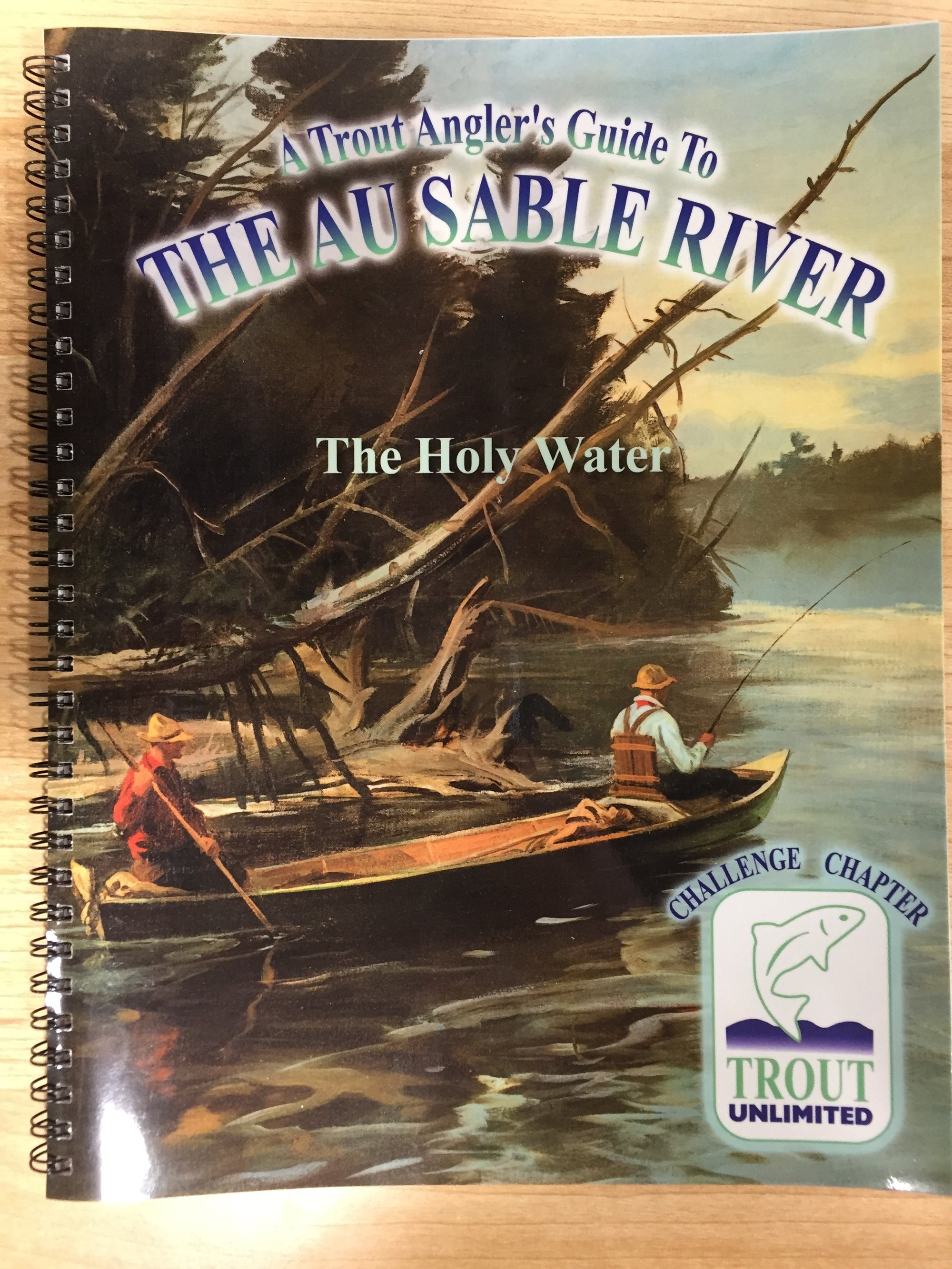 Trout Fisherman's Guide to the Holy Waters of the Au Sable